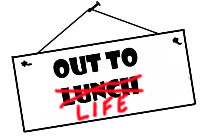 AOut-to-Life-sign-lunch_life