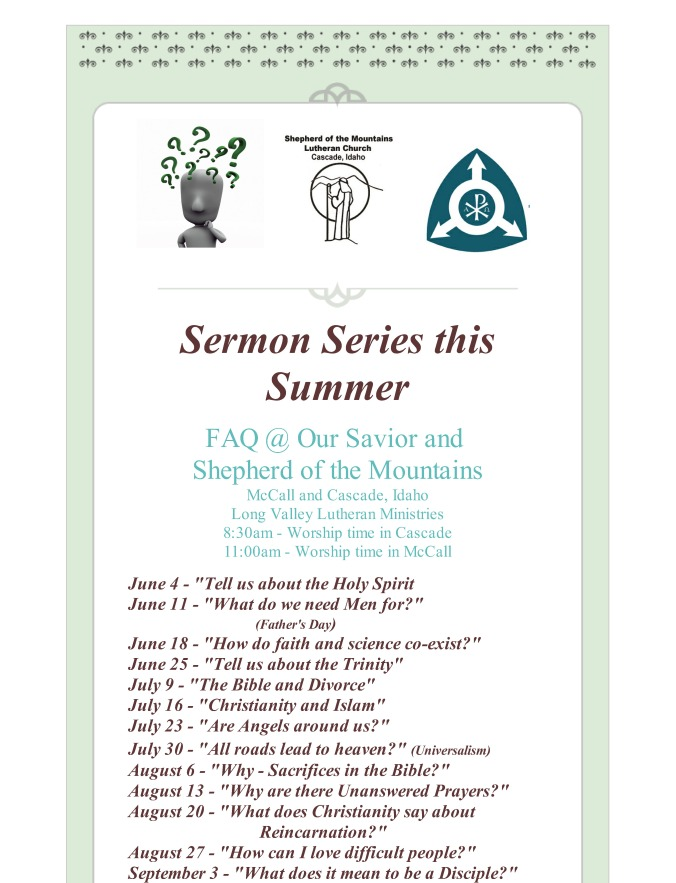 Summer Sermon Series FAQ Our Savior and Shepherd of the Mtns_Page_1