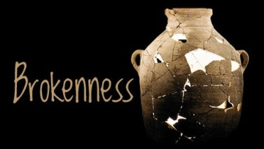 Brokenness-3